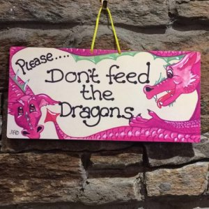 Don't Feed The Dragons Sign