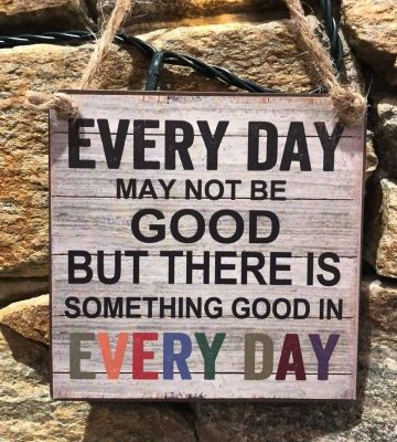 Good in Every Day Metal Plaque