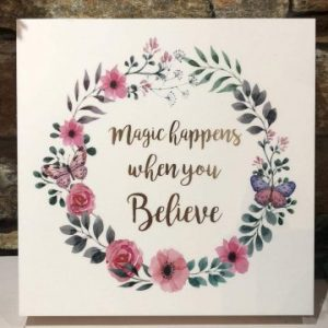 Magic Happens When You Believe Plaque
