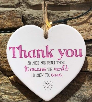 Thank You For Being There Ceramic Heart Plaque