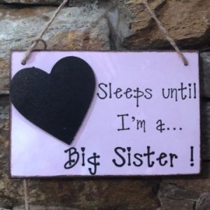 Sleeps Until I am a Big Sister Chalkboard